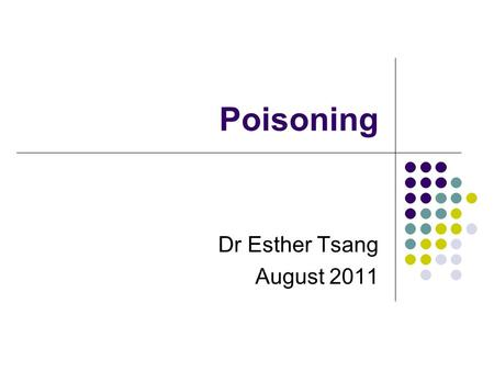 Poisoning Dr Esther Tsang August 2011. Case 1 25 year old Vietnamese lady Unable to communicate due to language barrier. Has vomiting for the past one.