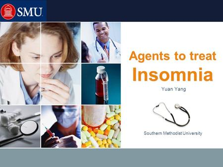 LOGO Southern Methodist University Agents to treat Insomnia Yuan Yang.