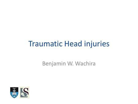 Traumatic Head injuries Benjamin W. Wachira. Outline Basic Sciences – Mechanism of injury and Physiology of ICP regulation Independent Predictors of Poor.