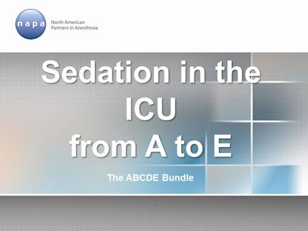 Sedation in the ICU from A to E