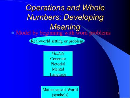 Operations and Whole Numbers: Developing Meaning