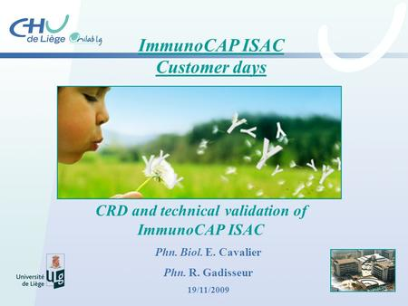 ImmunoCAP ISAC Customer days