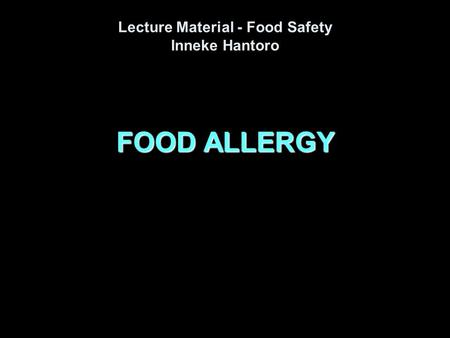 Lecture Material - Food Safety Inneke Hantoro