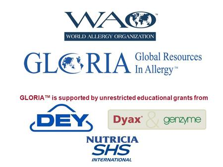 GLORIA™ is supported by unrestricted educational grants from.