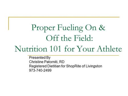 Proper Fueling On & Off the Field: Nutrition 101 for Your Athlete