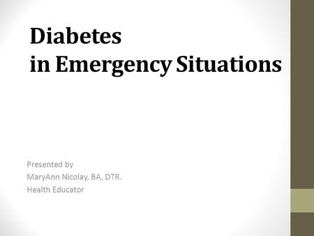 Diabetes in Emergency Situations