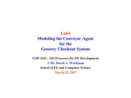 Lab4 Modeling the Conveyor Agent for the Grocery Checkout System