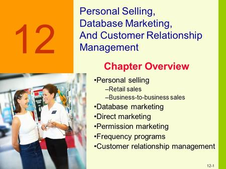 12 Personal Selling, Database Marketing,