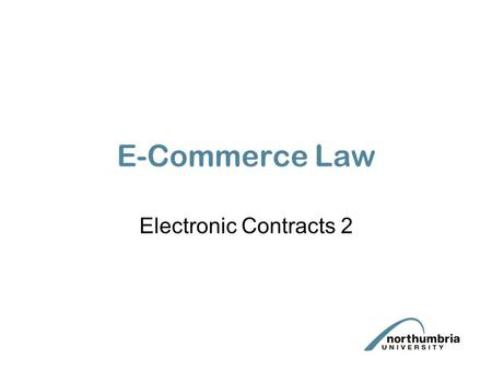 E-Commerce Law Electronic Contracts 2. The creation of electronic contracts via the Internet. One of the most important ways that e- commerce can be effected.