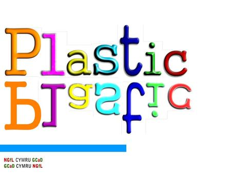 Plastic Can you think of advantages or disadvantages of using plastics in our daily lives? Can you name different products made out of plastic ?