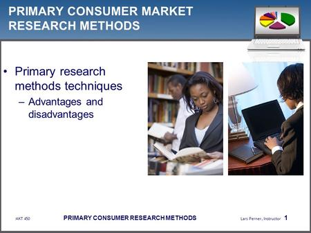 PRIMARY CONSUMER MARKET RESEARCH METHODS