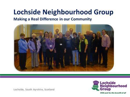 Lochside Neighbourhood Group Making a Real Difference in our Community