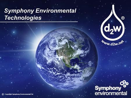 Symphony Environmental Technologies Copyright Symphony Environmental Ltd.