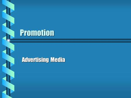 Promotion Advertising Media.