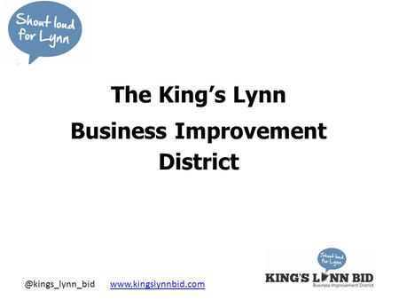 @kings_lynn_bid  The King's Lynn Business Improvement District.