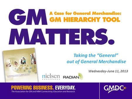"Taking the ""General"" out of General Merchandise Wednesday-June 11, 2013."