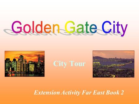 City Tour Extension Activity Far East Book 2. World Map