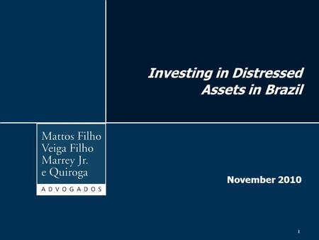 Investing in Distressed Assets in Brazil November 2010