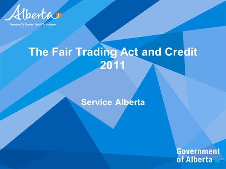 The Fair Trading Act and Credit 2011 Service Alberta.