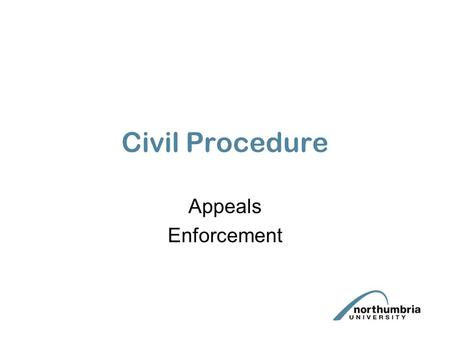 "Civil Procedure Appeals Enforcement. Appeals ""the slip rule"". CPR 40.12(1) court can also ""vary its own orders to make the meaning and the intention of."