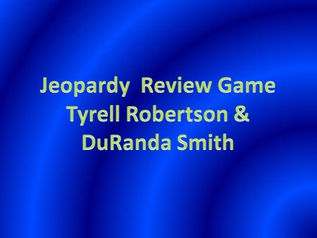 Tyrell Robertson & DuRanda Smith