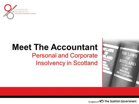 Meet The Accountant Personal and Corporate Insolvency in Scotland.