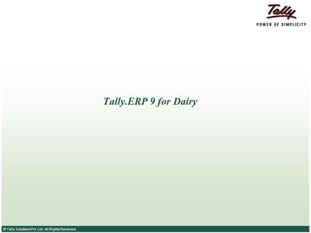 Tally.ERP 9 for Dairy.