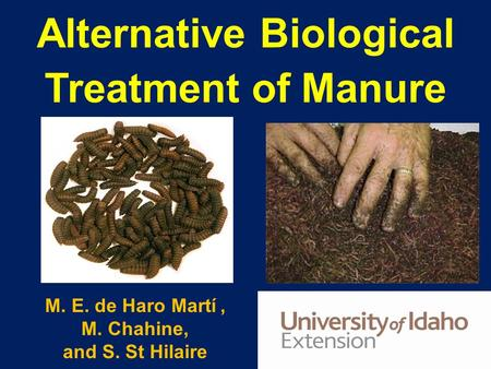 Alternative Biological Treatment of Manure