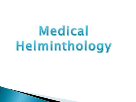 Medical Helminthology.