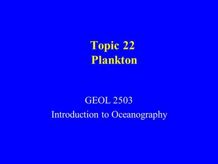 GEOL 2503 Introduction to Oceanography