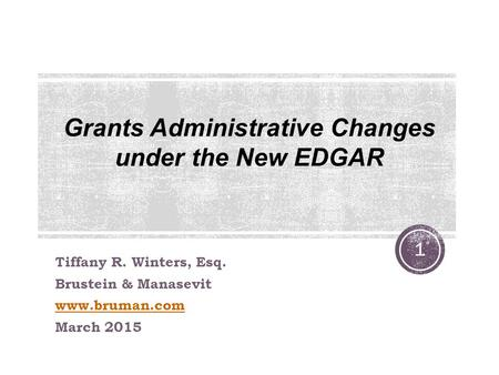 Grants Administrative Changes under the New EDGAR
