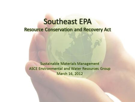 Outline Resource Conservation and Recovery Act Background.