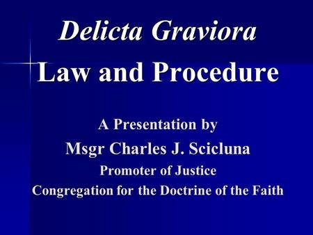 Msgr Charles J. Scicluna Congregation for the Doctrine of the Faith
