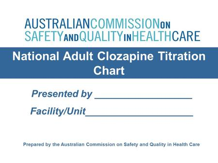 National Adult Clozapine Titration Chart