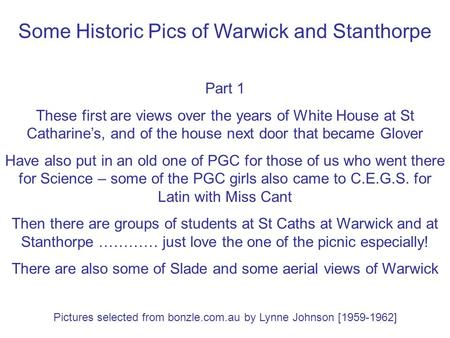 Some Historic Pics of Warwick and Stanthorpe Part 1 These first are views over the years of White House at St Catharine's, and of the house next door that.