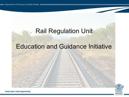 Rail Regulation Unit Education and Guidance Initiative.