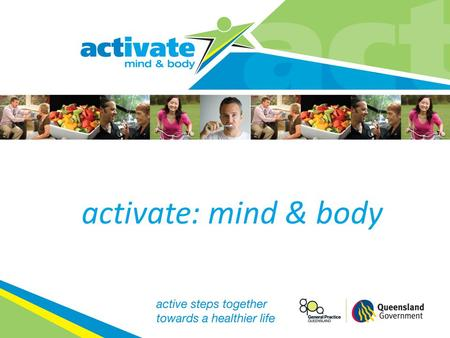 Activate: mind & body.