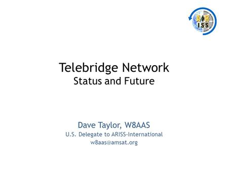 Telebridge Network Status and Future