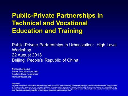 Public-Private Partnerships in Urbanization:  High Level Workshop