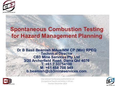 Spontaneous Combustion Testing for Hazard Management Planning