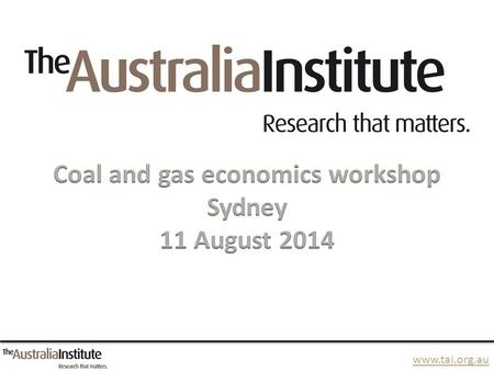 Www.tai.org.au. The Australian coal and gas rush.