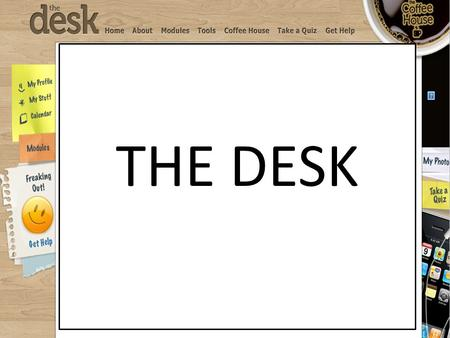 THE DESK. OVERVIEW OF THE PROGRAM Developed by researchers at The University of Queensland and the Queensland University of Technology Funded by beyondblue.