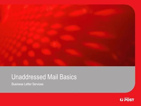 Unaddressed Mail Basics Business Letter Services.