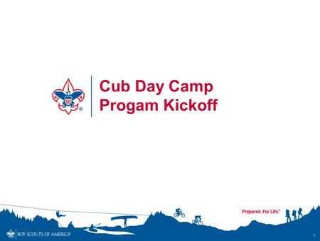 1 Cub Day Camp Progam Kickoff. Agenda Pledge / Introductions Evening Grace / Meal Meeting Purpose Camp Outcomes Study Camp Summary and Overview Webelos.