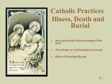 Illness, Death and Burial