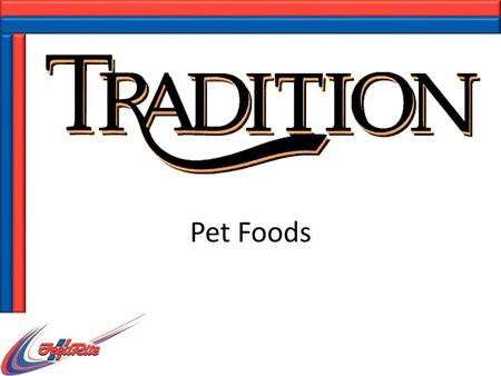 Pet Foods. Dogs and Cats Thirty-nine percent of households own at least one dog Most owners (60 percent) own one dog Twenty-eight percent of owners own.