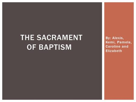 an introduction to the history of baptism Through the sacrament of baptism the history of infant baptism has been traced to the second century and could have also existed during the days of apostolic.