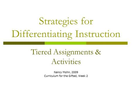 Tiered assignments differentiated instruction