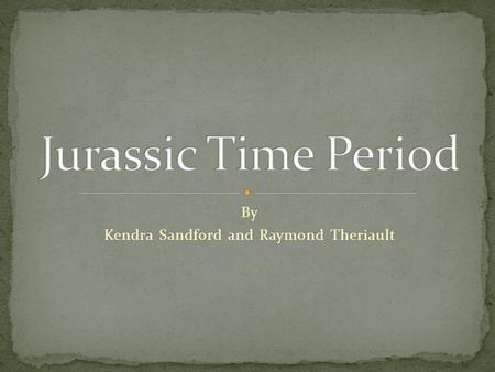 By Kendra Sandford and Raymond Theriault. The Jurassic Time Period extends from about 208 to 144 million years ago, which is from the end of the Triassic.