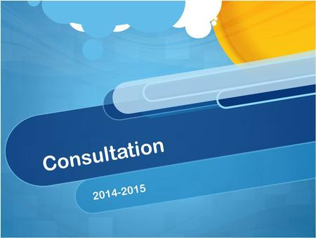Consultation 2014-2015. Before the clinic… Have your materials ready! Consultation binder (BMI & Blood Pressure Charts) Nutrition Presentation Board RecipesNewsletters.